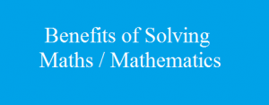 Benefits of Solving Maths / Mathematics | Mental Workout