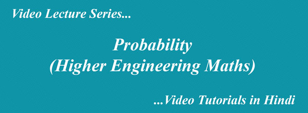 Probability Video Tutorials in Hindi  Higher Engineering Maths