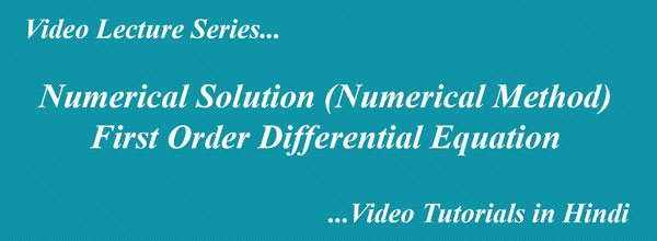 Numerical Solution of Differential Equations  Numerical Method in Hindi
