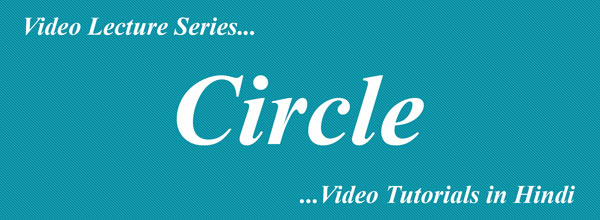 Circle Complete Video Lectures in Hindi Maths Tutorials