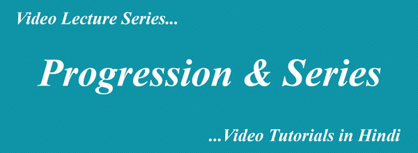 Progression and Series Complete Lectures in Hindi